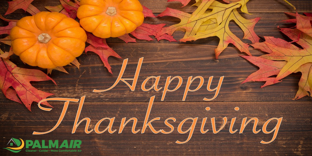 Happy Thanksgiving From All Of Us At Palm Air!