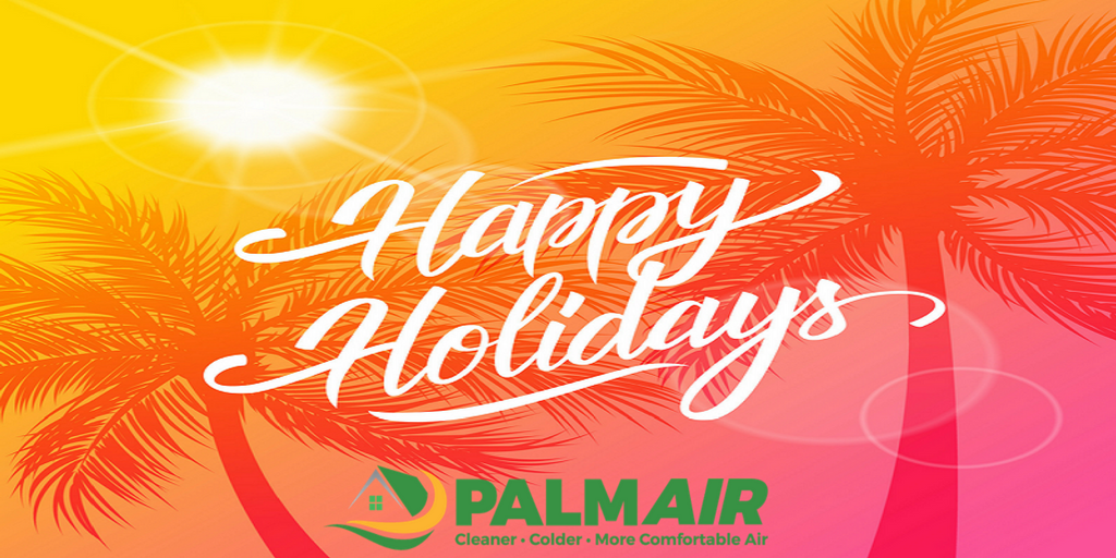 Happy Holidays From All Of Us At Palm Air!