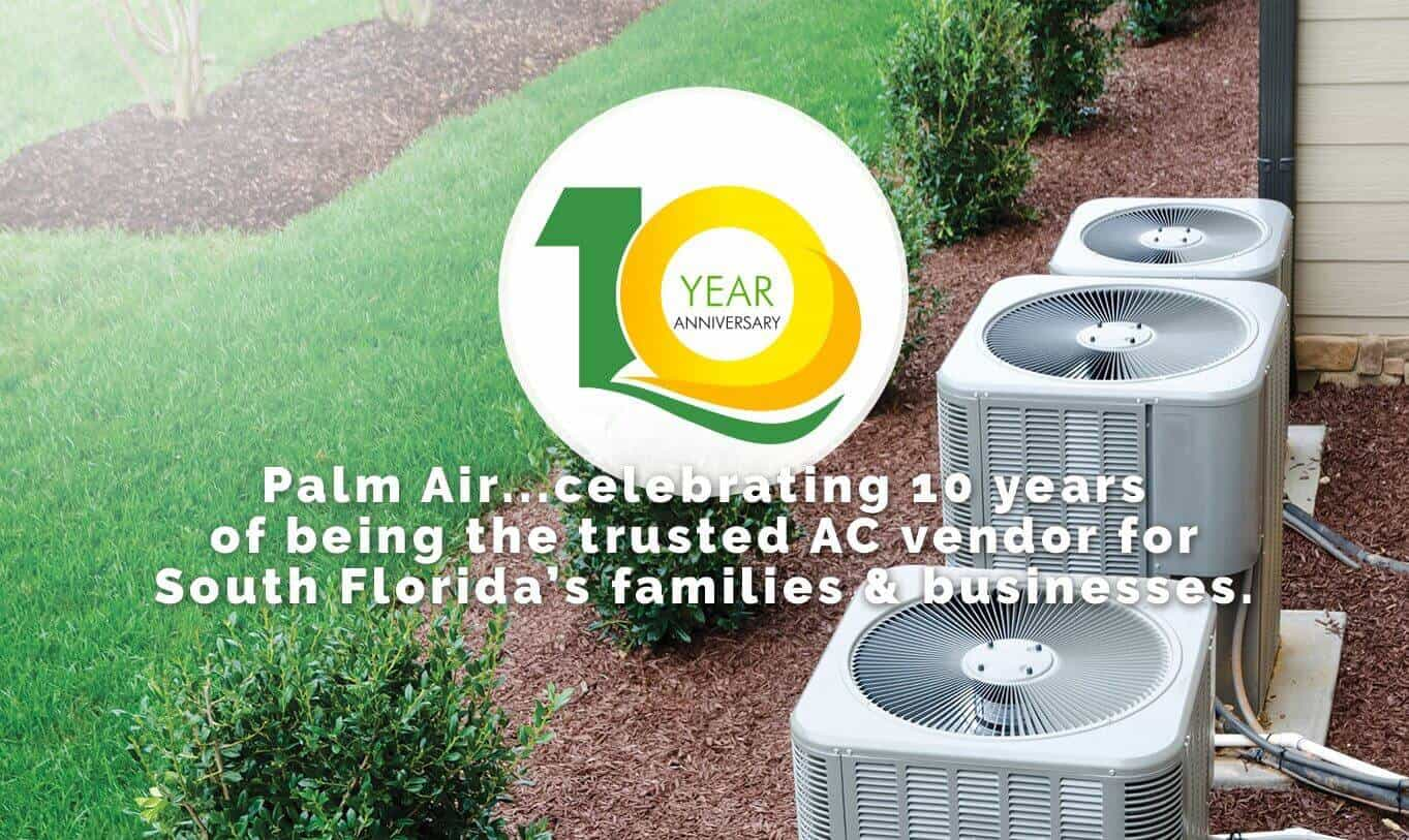 Palm Air Has Ten Years In the HVAC Insudtry